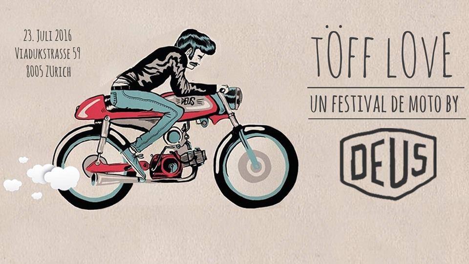 TÖFF LOVE – UN FESTIVAL DE MOTO BY DEUS EX MACHINA